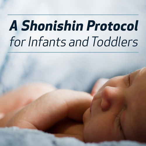 A Shonishin Protocol for Infants and Toddlers