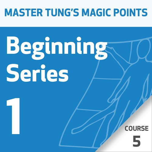 Master Tung's Magic Points: Beginning Series 1 - Course 5