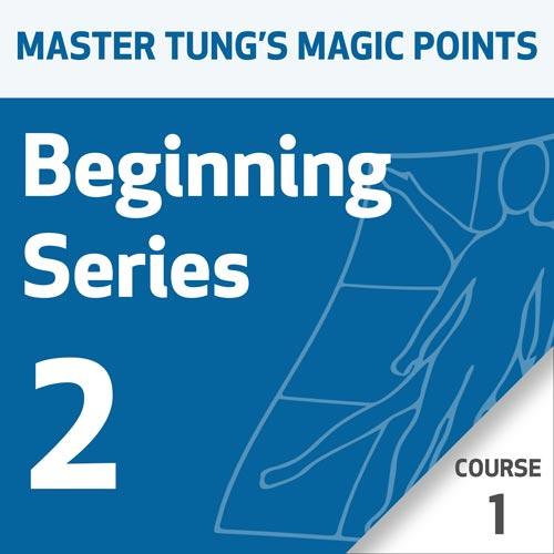 Master Tung's Magic Points: Beginning Series 2 - Course 1
