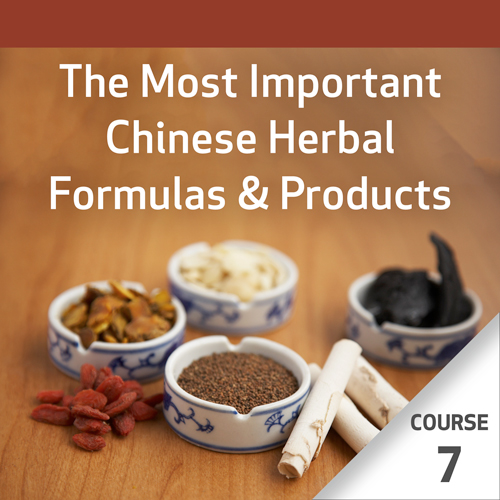 The Most Important Chinese Herbal Formulas - Course 7